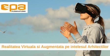 Realitatea Virtuala si augmentata pe intelesul arhitectilor